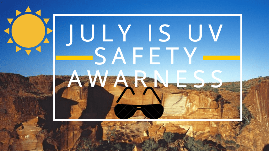 July is Uv Awareness Month